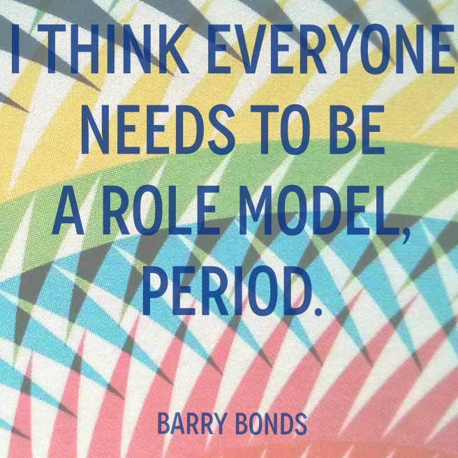 Role Model Quote